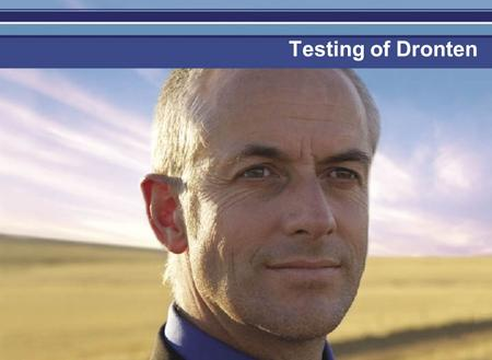 Testing of Dronten. Je mag er zijn Testing 1.Organisation 2.Justification testing 3.Teaching methods 4.Testing results.