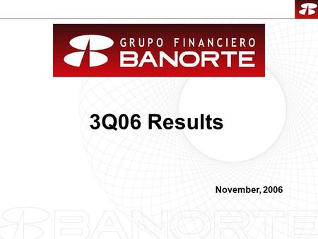 1 3Q06 Results November, 2006. 2 1.3Q06 Results. 2.Stock Performance. Contents.