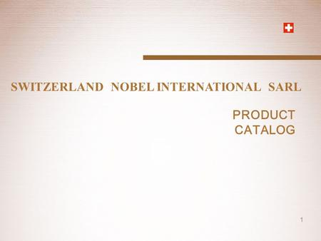SWITZERLAND  NOBEL INTERNATIONAL  SARL