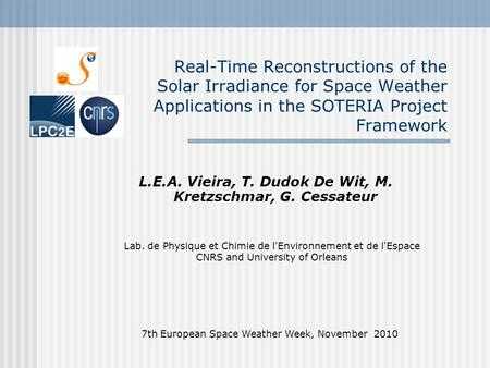 Real-Time Reconstructions of the Solar Irradiance for Space Weather Applications in the SOTERIA Project Framework 7th European Space Weather Week, November.