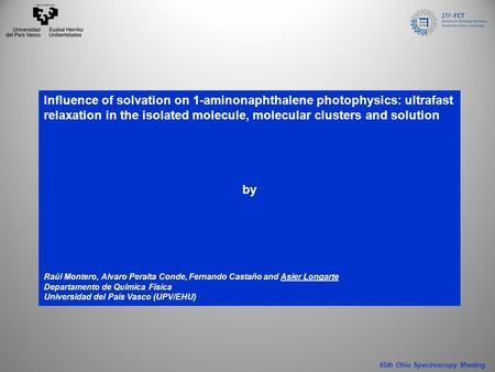 Influence of solvation on 1-aminonaphthalene photophysics: ultrafast relaxation in the isolated molecule, molecular clusters and solution by Raúl Montero,