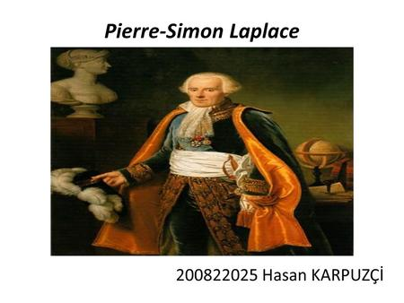 Pierre-Simon Laplace. Content Life of Laplace Carrier Articles Laplace Transform Inverse Laplace Transform Basic Laplace Transform Pairs Z- Transform.