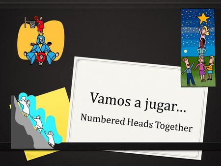 Vamos a jugar… Numbered Heads Together. ¿Como se dice? Pedro's turtles Las tortugas de Pedro.