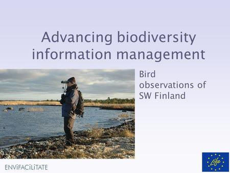 Advancing biodiversity information management Bird observations of SW Finland.