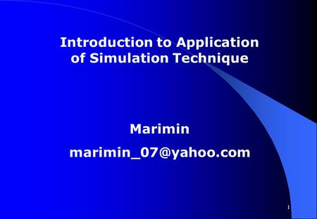1 Introduction to Application of Simulation Technique Marimin