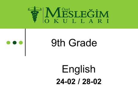 9th Grade English 24-02 / 28-02. CARDINAL and ORDINAL NUMBERS  We use cardinal numbers ( one, two, three, four, five, six, seven, nine, ten…) to show.