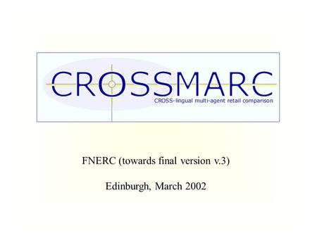 FNERC (towards final version v.3) Edinburgh, March 2002.