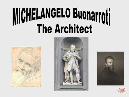 Michelangelo (full name: Michelangelo di Lodovico Buonarroti Simoni) was born in Caprese, a village in Florentine, on March 6th, 1475. He is certainly.