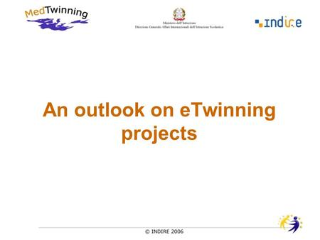 An outlook on eTwinning projects. Who's who ? About what ? From where ? With whom ? Which ICT ?