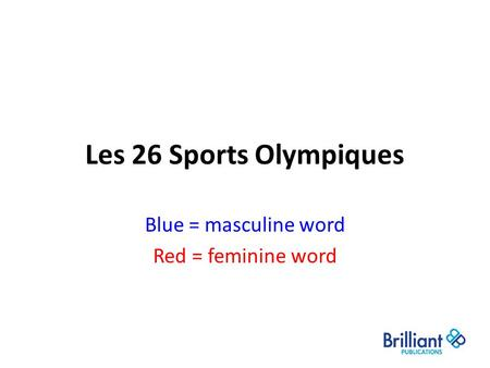 Blue = masculine word Red = feminine word