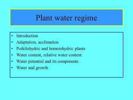 an overview of the experiment the water content of plants variation on environmental conditions Sayre, jasper d the ohio journal of to reduce water loss even though environmental conditions have the maximum water content during the.
