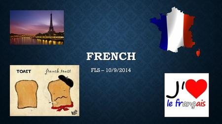 FRENCH FLS – 10/9/2014. HELLO! JE M'APPELLE MADAME SPEAKMAN.