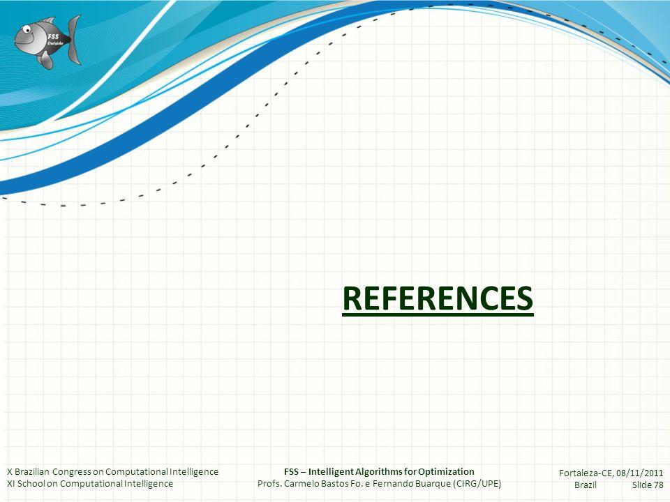 References MADEIRO, Salomão S.; BASTOS-FILHO, Carmelo J.