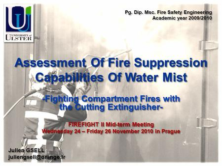 Assessment Of Fire Suppression Capabilities Of Water Mist