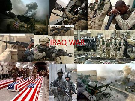 IRAQ WAR. When did it happen The invasion of the middle east began on March 19 th 2003. The order was gave by former president George W. Bush.