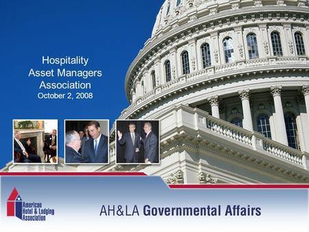 Hospitality Asset Managers Association October 2, 2008.
