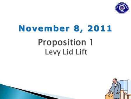 November 8, 2011 Proposition 1 Levy Lid Lift.  70 square miles  87,300 population  5 stations Olympia Tumwater Yelm.
