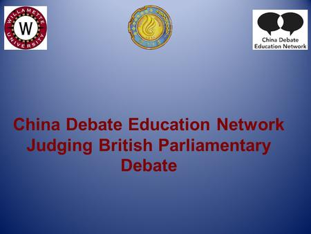 China Debate Education Network Judging British Parliamentary Debate.