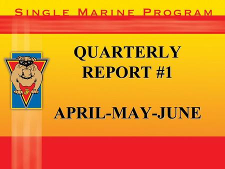 QUARTERLY REPORT #1 APRIL-MAY-JUNE. 19 BASES… 3 MONTHS… 3 MONTHS… LOOK AT WHAT WE HAVE ACCOMPLISHED TOGETHER.