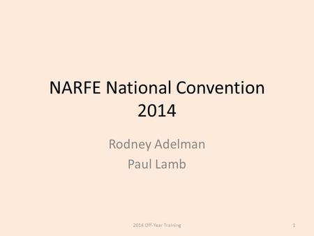 NARFE National Convention 2014 Rodney Adelman Paul Lamb 12014 Off-Year Training.