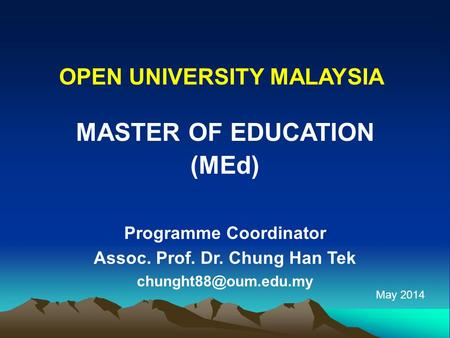 MASTER OF EDUCATION (MEd)