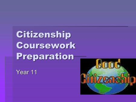 Citizenship Coursework Preparation Year 11. What are the issues here in NI? Democracy in Action Social justice Diversity And inclusion Equality and Social.