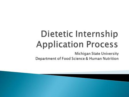 Michigan State University Department of Food Science & Human Nutrition.
