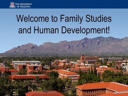 Welcome to Family Studies and Human Development!.