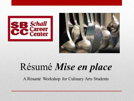 A Résumé Workshop for Culinary Arts Students