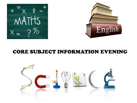 CORE SUBJECT INFORMATION EVENING. What are the qualification details? Two AQA Level 2 Certificates (IGCSEs): English Language English Literature.