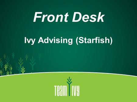 Ivy Advising (Starfish)