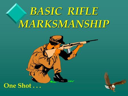 BASIC RIFLE MARKSMANSHIP