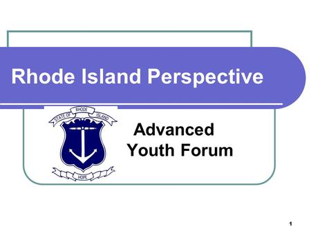 1 Rhode Island Perspective Advanced Youth Forum. 2 State of Rhode Island Workforce Organizational Chart.