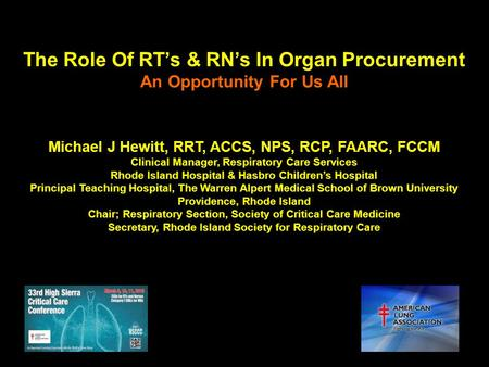 The Role Of RT's & RN's In Organ Procurement An Opportunity For Us All