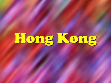 Hong Kong. Map of Hong Kong Hong Kong's Flag Country Quick Facts Hong Kong Capital City: Victoria City (usually called Hong Kong) Population: Over 7.