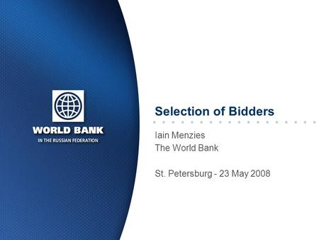Iain Menzies The World Bank St. Petersburg - 23 May 2008