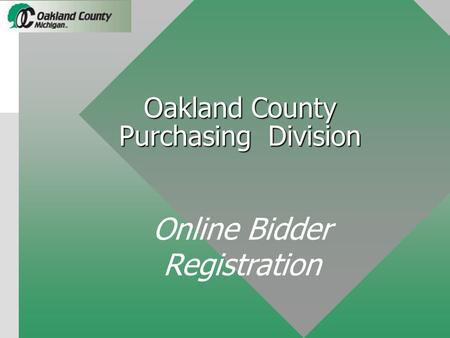Oakland County Purchasing Division Online Bidder Registration.