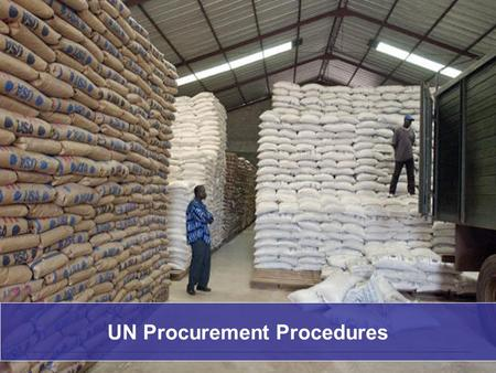 1 25-04-2015 UN Procurement Procedures. 2 25-04-2015 The Procurement Process Formal procurement method: ITB/RFP Informal procurement method: Shopping/RFQ.