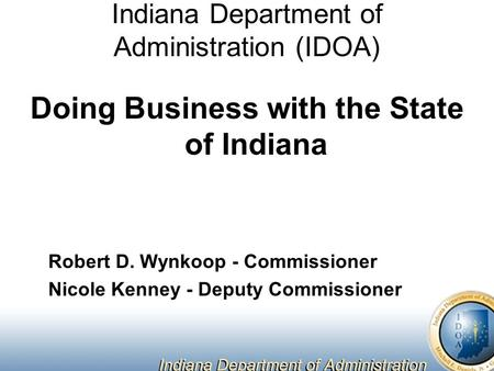 Indiana Department of Administration (IDOA)