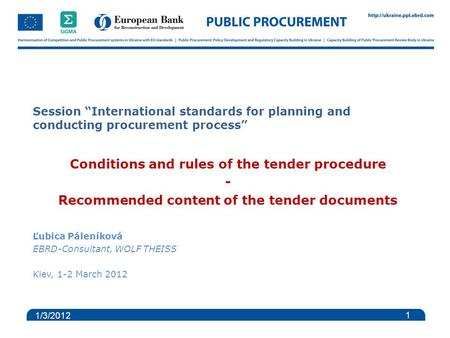"Session ""International standards for planning and conducting procurement process"" Conditions and rules of the tender procedure - Recommended content of."