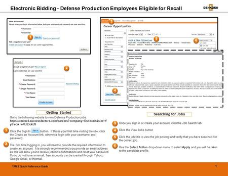 Go to the following website to view Defense Production jobs: https://career4.successfactors.com/careers?company=Oshkosh&site=Y ytFeGk wNU53ckU9 Click the.
