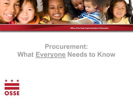 "Procurement: What Everyone Needs to Know. What is Procurement? ""The act of obtaining something"""