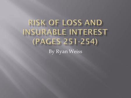 "By Ryan Weiss.  ""FOB""  ""FOB"" – Free on board. The risk of loss transfers to the buyer at a specified point.  CIF (cost, insurance, freight)  CIF (cost,"