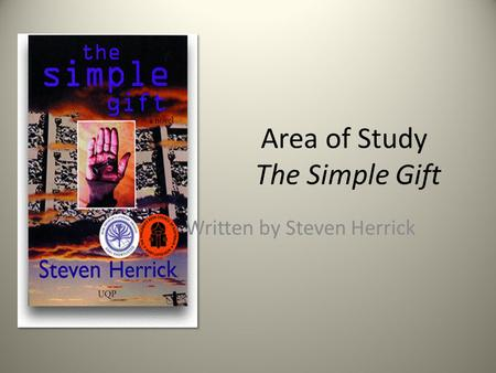 Area of Study The Simple Gift