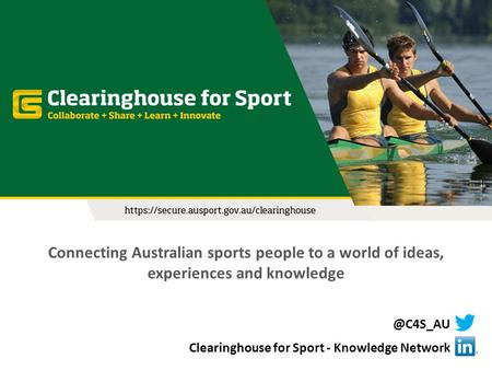 Connecting Australian sports people to a world of ideas, experiences and Clearinghouse for Sport - Knowledge Network.