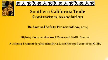 Introduction way Construction and Work Safety  Highway Construction and Work Safety  Concern to many  Construction workers, contractors, highway and.