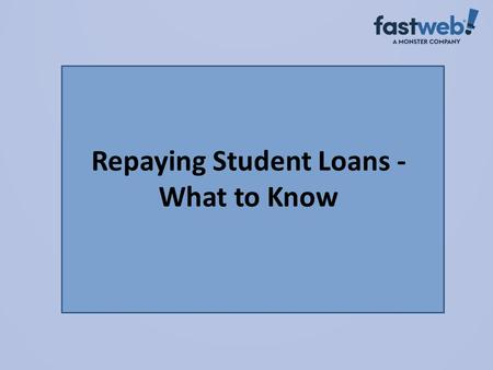 Repaying Student Loans - What to Know.  Create a student loan checklist that lists all of your student loans. A blank form is available at www.finaid.org/loans/studentloanchecklist.phtml.