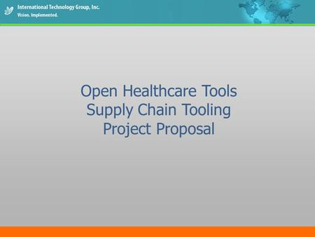 Open Healthcare Tools Supply Chain Tooling Project Proposal.