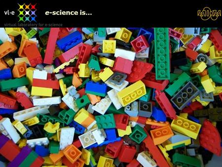 "26/04/2015BioAID1 e-science is…. Legos ""Science is built up of facts, as a house is built of stones; but an accumulation of facts is no more a science."