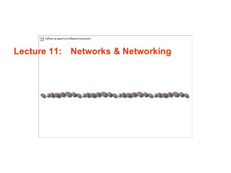 Lecture 11: Networks & Networking. Lecture 11 / Page 2AE4B33OSS Silberschatz, Galvin and Gagne ©2005 Contents Distributed systems Network types Network.